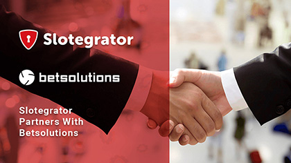 Slotegrator Forges a New Partnership With Betsolutions
