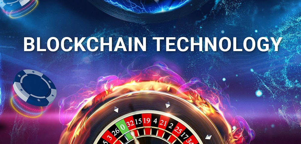 Blockchain technology in gambling business