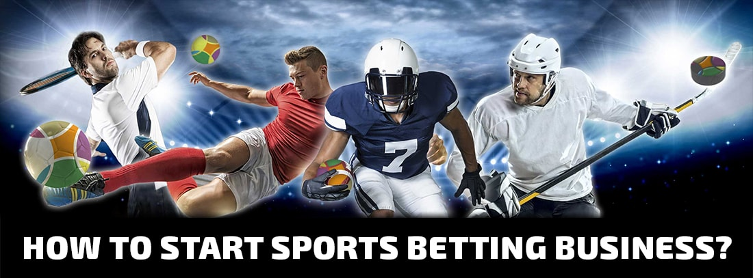 How to start sports betting business